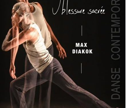 Max Diakok – J'HABITE UNE BLESSURE SACRÉE